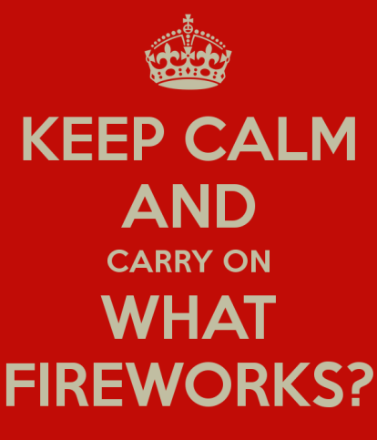keep-calm-and-carry-on-what-fireworks